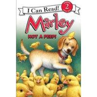 Marley: Not a Peep!小狗马利:别叫啦!(I Can Read,Level 2)ISBN9780062
