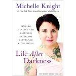 Life After Darkness 经历黑暗之后的生活:克利夫兰绑架后寻找治愈和幸福【英文原版】