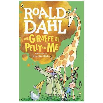 【现货】英文原版 长颈鹿、佩里和我 The Giraffe and the Pelly and Me  罗尔德达尔系列 8-12岁适读 假期读物 国营进口!品质保证!平装