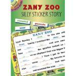 【预订】Zany Zoo: Silly Sticker Story