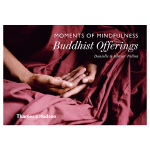 Moments of Mindfulness: Buddhist Offerings佛教祭品摄影艺术书