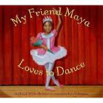 【预订】My Friend Maya Loves to Dance