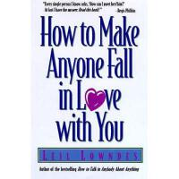 【预订】How to Make Anyone Fall in Love with You
