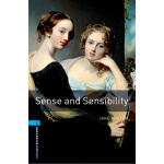 Oxford Bookworms Library: Level 5: Sense and Sensibility(Ne