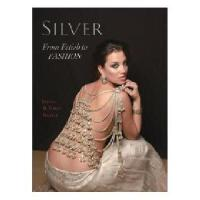 SILVER-From Fetish to Fashion