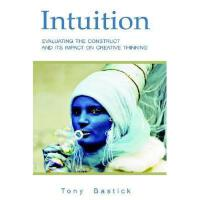 【预订】Intuition: Evaluating the Construct and Its Impact