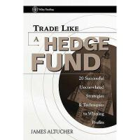 【预订】Trade Like A Hedge Fund: 20 Successful Uncorrelated