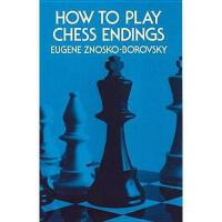 【预订】How to Play Chess Endings