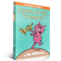 【全店300减100】英文原版进口Elephant & Piggie Books: Listen to My Trump