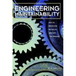 【预订】Engineering Maintainability:: How to Design for