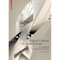 【预订】Digital Culture in Architecture: An Introduction for