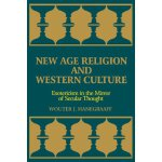 New Age Religion and Western Culture: Esotericism in the Mi