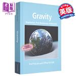 Gravity 英文原版 引力:牛顿学说、后牛顿学说与相对论(荣获2015年教科书、物理科学和数学散文奖) Eric P