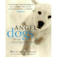 【预订】Angel Dogs: Divine Messengers of Love