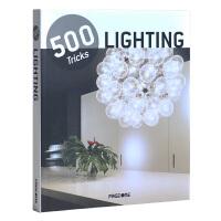 500 TRICKS:LIGHTING 500个系列技巧:灯光灯饰  住宅室内照明设计 光线空间运用书籍 超大视图 英文原版