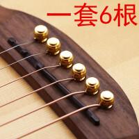 延长延音 一套6根 木吉他黄铜弦柱民谣吉他固弦锥铜吉他弦钉