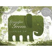 英文原版 Grandpa Green 格林爷爷的花园 2012年凯迪克银奖绘本(精装)