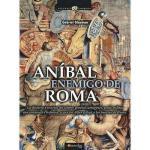 【预订】Anibal, Enemigo de Roma