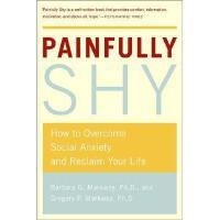 【预订】Painfully Shy: How to Overcome Social Anxiety and