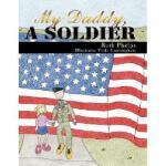 【预订】My Daddy, a Soldier