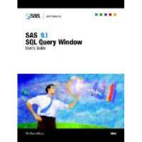 【预订】SAS 9.1 SQL Query Window User's Guide