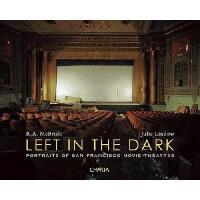 【预订】Left in the Dark: Portraits of San Francisco Movie
