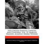 【预订】Hollywood Famous Cowboys and Cowgirls, Vol. 12: