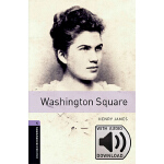Oxford Bookworms Library: Level 4: Washington Square MP3 Pa