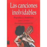 【预订】Las Canciones Inolvidables: Espana y America