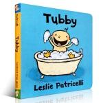 英文原版 Tubby 洗澡书 名家 Leslie Patricelli 幼儿行为启蒙绘本纸板书
