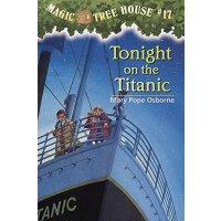 神奇树屋小百科系列17:泰坦尼克号惊魂夜【现货】英文原版Magic Tree House #17: Tonight o