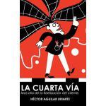 【预订】La Cuarta V?a: Mas Alla de la Fidelizaci?n del Cliente.