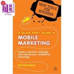 【中商海外直订】A Quick Start Guide to Mobile Marketing: Create a D