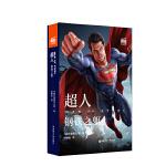 大电影双语阅读.超人:钢铁之躯 Man of Steel (赠英文音频与单词随身查APP)