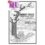 【中商海外直订】Tucker Trails Through Southside Virginia