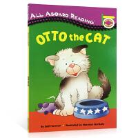 英文原版 All Aboard Rearding: Otto the Cat 启蒙3-5岁儿童认知 友情、关怀 汪培�E
