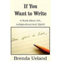 【预订】If You Want to Write: A Book about Art, Independence Y9