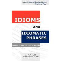 【预订】Idioms and Idiomatic Phrases: Correlatives and