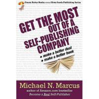 【预订】Get the Most Out of a Self-Publishing Company. Make