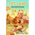 【预订】Fat Land: How Americans Became the Fattest People in