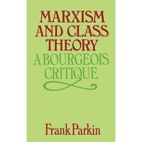【预订】Marxism and Class Theory