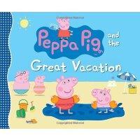 Peppa Pig and the Great Vacation 粉红猪小妹:伟大的假期【英文原版童书 小猪佩奇、儿童