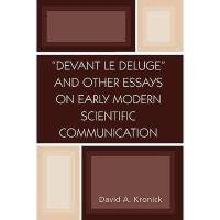【预订】'Devant Le Deluge' and Other Essays on Early Modern