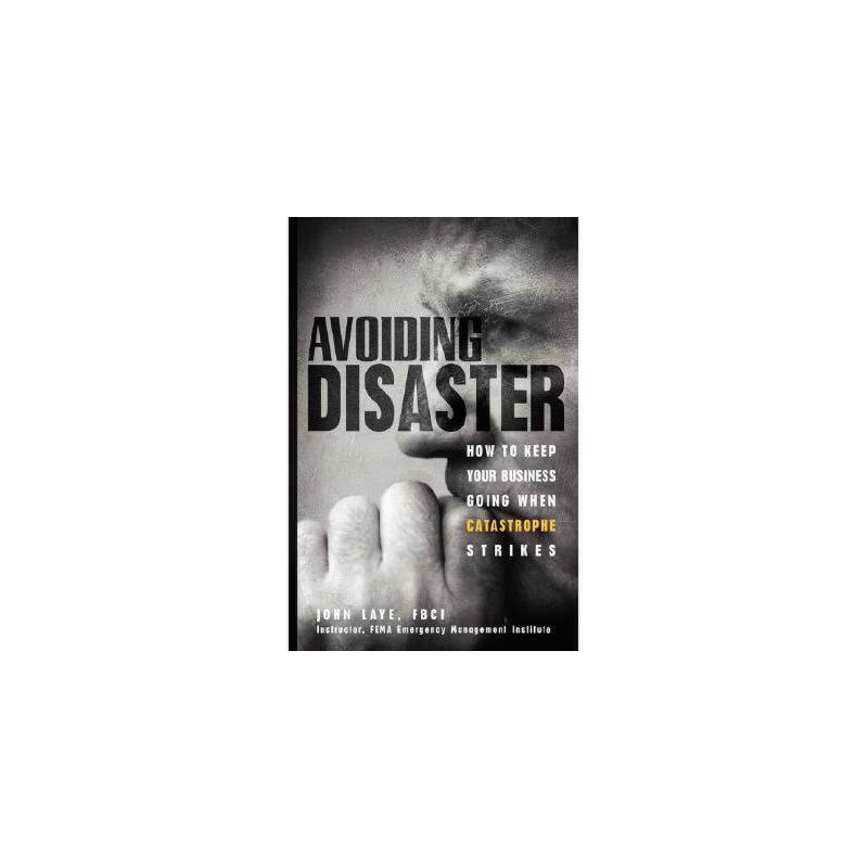 【预订】Avoiding Disaster: How To Keep Your Business 美国库房发货,通常付款后3-5周到货!