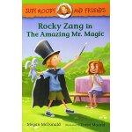 Rocky Zang in The Amazing Mr. Magic 朱迪和他的朋友【英文原版童书 在令人惊异的马吉