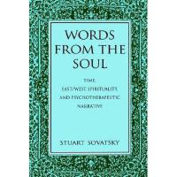 【预订】Words from the Soul: Time, East/West Spirituality