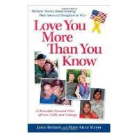 【预订】Love You More Than You Know: Mothers' Stories about