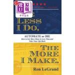 【中商海外直订】The Less I Do, the More I Make: Automate or Die: Ho