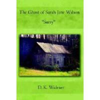 """【预订】The Ghost of Sarah Jane Wilson """"Surry"""""""