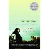 【预订】Eating Stone: Imagination and the Loss of the Wild